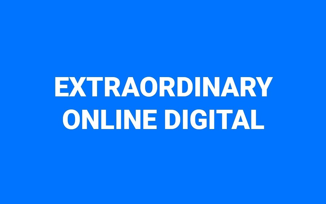 EXTRAORDINARY ONLINE DIGITAL (XOD)