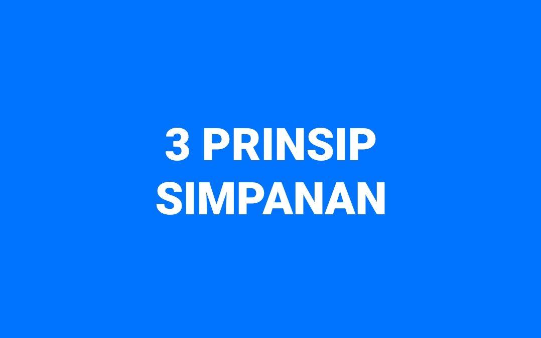 3 PRINSIP SIMPANAN
